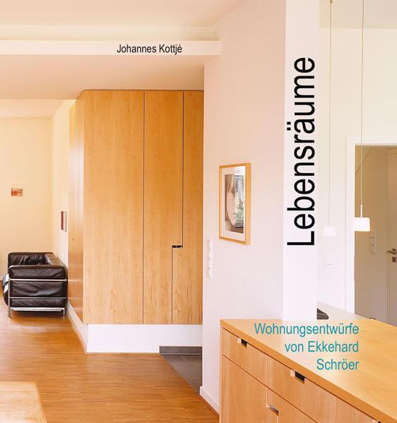 Lebensräume - Wohnungsentwürfe von Ekkehard Schröer - Coverbild