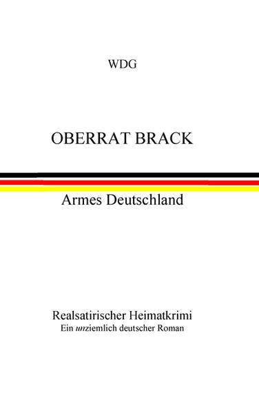 Oberrat Brack - Armes Deutschland - Coverbild