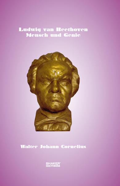 Ludwig van Beethoven – Mensch und Genie - Coverbild