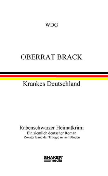 Oberrat Brack - Krankes Deutschland - Coverbild