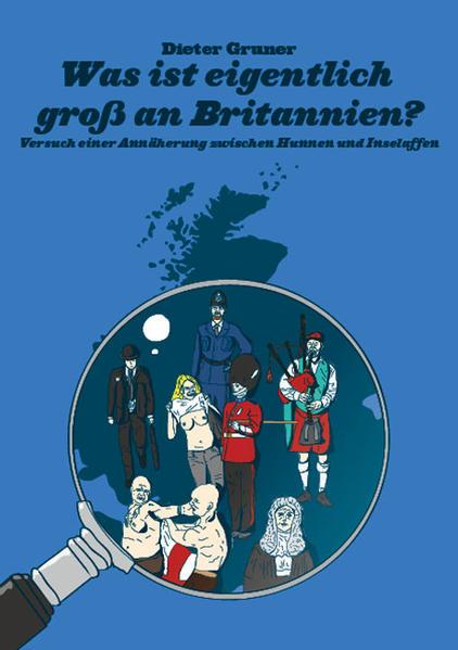 Was ist eigentlich groß an Britannien? - Coverbild