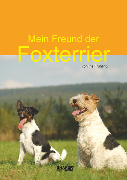 Mein Freund, der Foxterrier - Coverbild