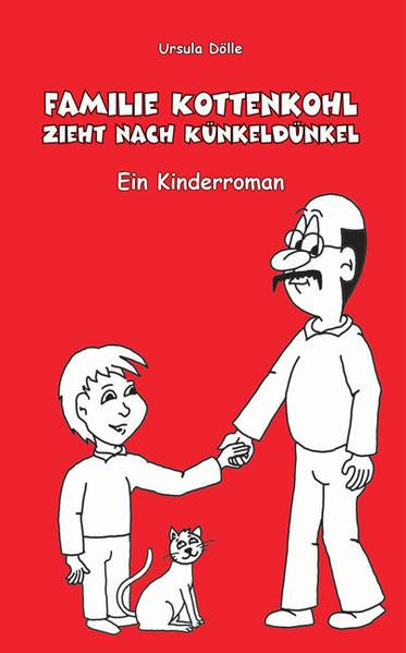 Familie Kottenkohl zieht nach Künkeldünkel - Coverbild