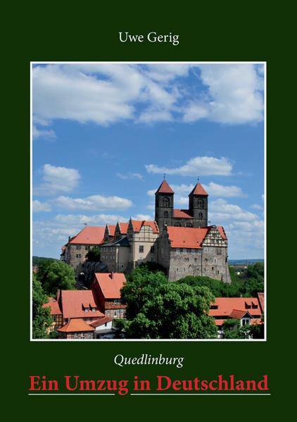 Quedlinburg. Ein Umzug in Deutschland - Coverbild