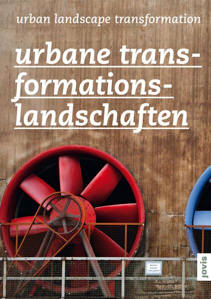 Urbane  Transformationslandschaften  - Coverbild