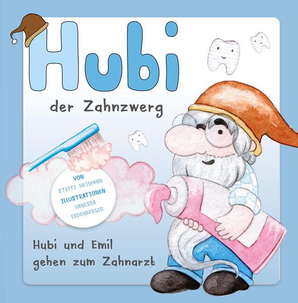 Hubi der Zahnzwerg - Coverbild