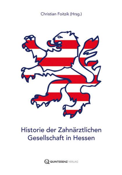 Historie der Zahnärztlichen Gesellschaft in Hessen - Coverbild