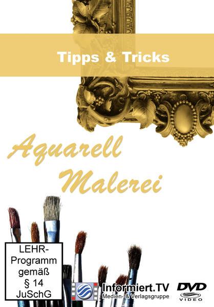 Aquarellmalerei Tipps & Tricks - Coverbild