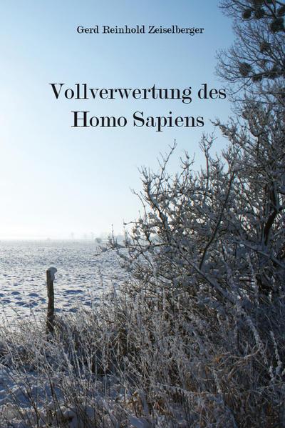 Vollverwertung des Homo Sapiens - Coverbild