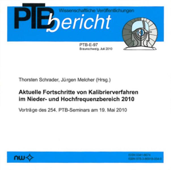 Aktuelle Fortschritte von Kalibrierverfahren im Nieder- und Hochfrequenzbereich 2010 - Coverbild