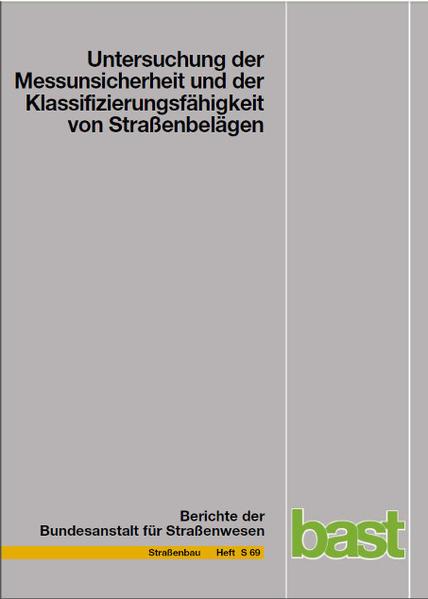 Untersuchung der Messunsicherheit und der Klassifizierungsfähigkeit von Straßenbelägen - Coverbild