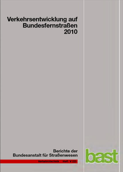 Verkehrsentwicklung auf Bundesfernstraßen 2010 - Coverbild