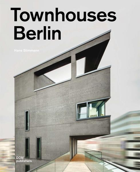 Townhouses Berlin. Construction and Design Manual - Coverbild