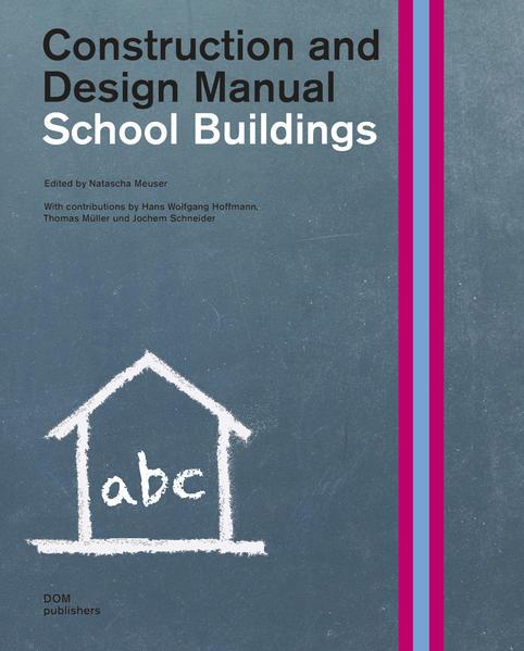 School Buildings. Construction and Design Manual - Coverbild