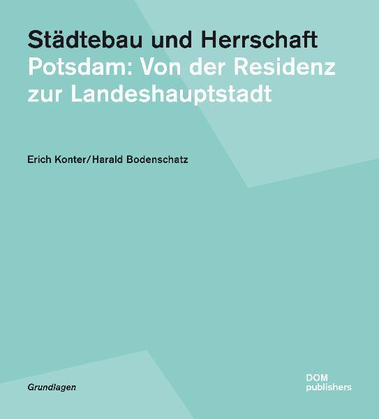 Städtebau und Herrschaft - Coverbild