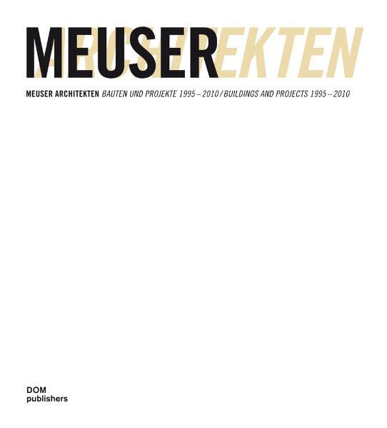 Meuser Architekten 1995-2010 - Coverbild