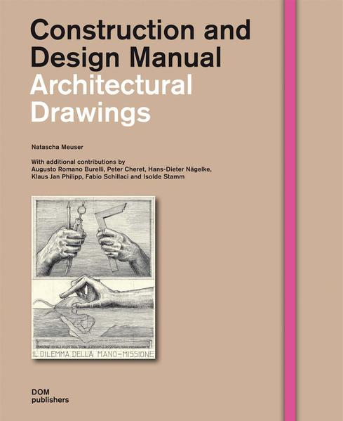 Architectural Drawings. Construction and Design Manual - Coverbild