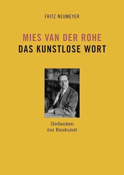 Mies van der Rohe. Das kunstlose Wort - Coverbild