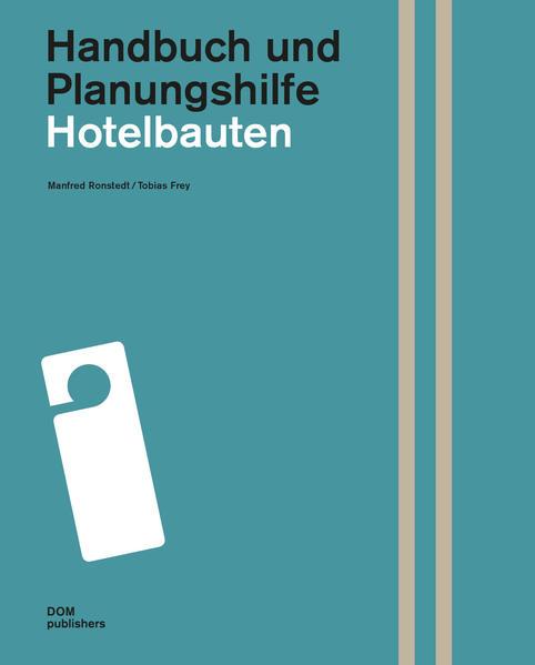 Hotelbauten. Handbuch und Planungshilfe - Coverbild