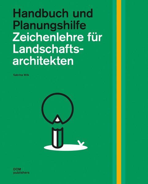Zeichenlehre für Landschaftsarchitekten - Coverbild