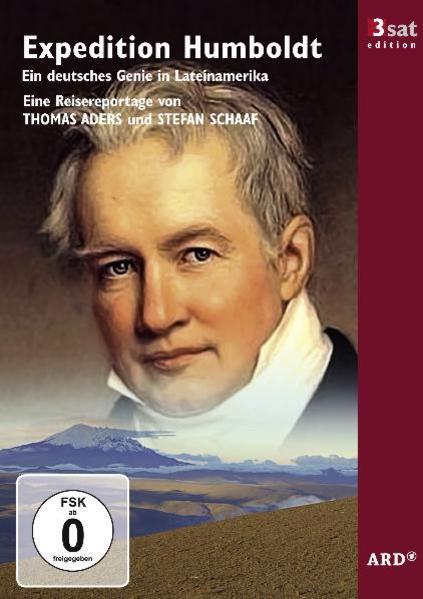 3sat Edition: Expedition Humboldt: Ein deutsches Genie in Lateinamerika - Coverbild