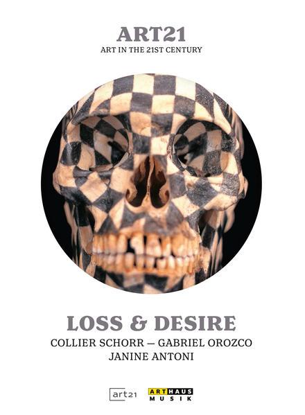 art:21 // Loss & Desire - Coverbild