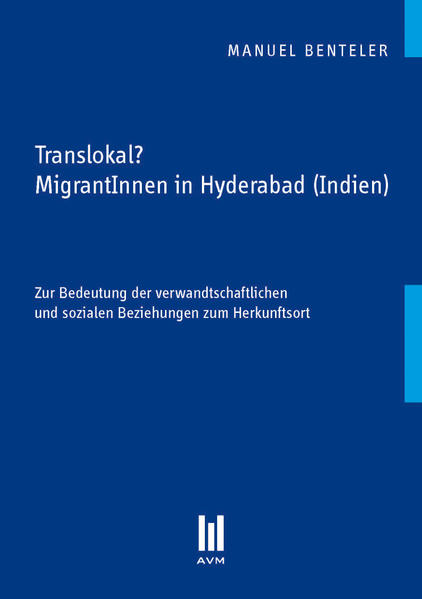 Translokal? MigrantInnen in Hyderabad (Indien) - Coverbild