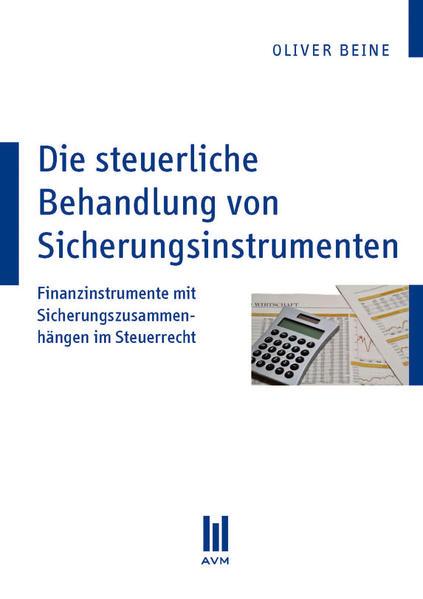 Die steuerliche Behandlung von Sicherungsinstrumenten - Coverbild