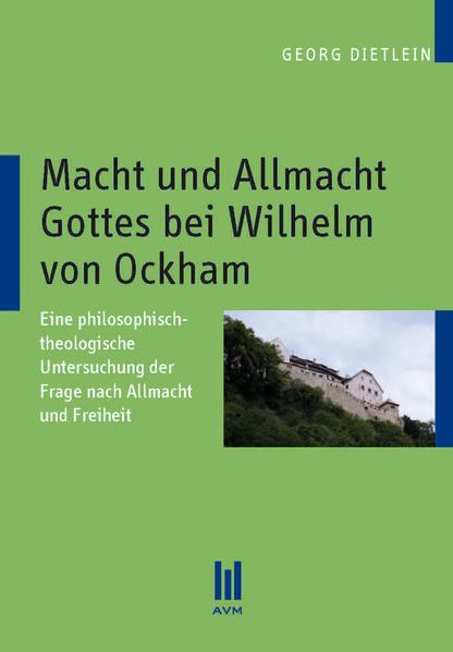 Macht und Allmacht Gottes bei Wilhelm von Ockham - Coverbild
