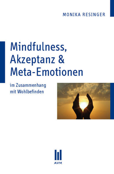 Mindfulness, Akzeptanz & Meta-Emotionen - Coverbild