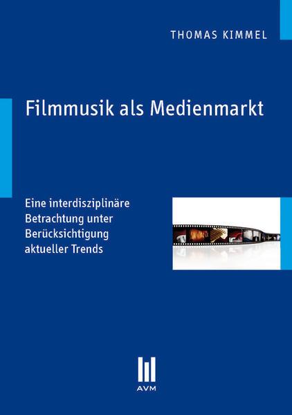Filmmusik als Medienmarkt - Coverbild