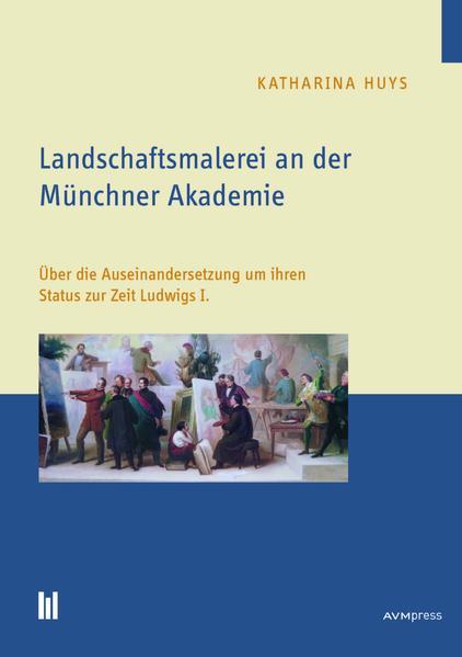 Landschaftsmalerei an der Münchner Akademie - Coverbild