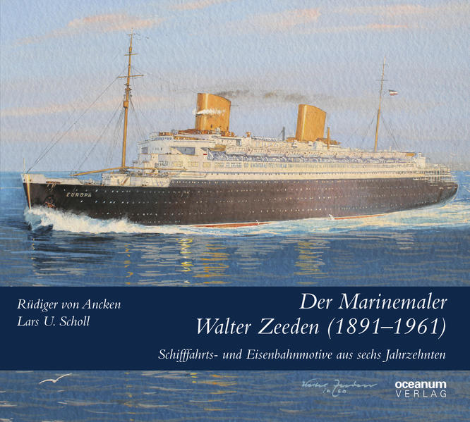 Der Marinemaler Walter Zeeden (1891-1961) - Coverbild