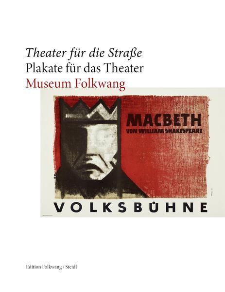 Theater für die Straße – Plakate für das Theater - Coverbild