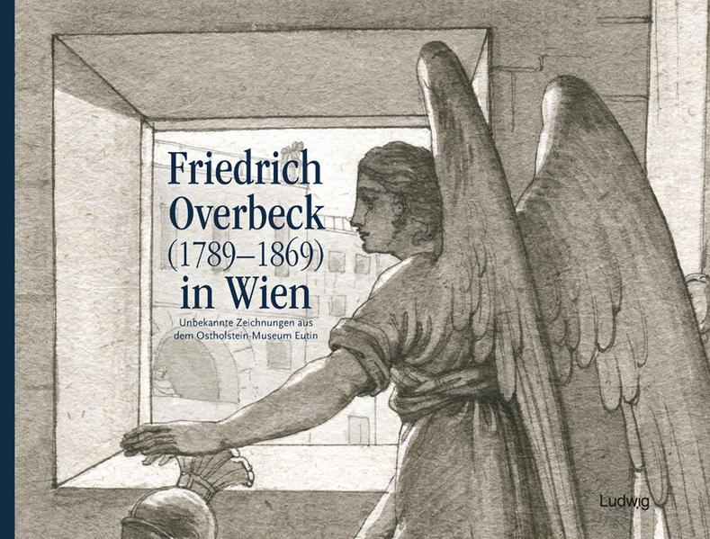 Friedrich Overbeck (1789–1869) in Wien - Coverbild