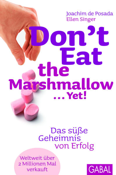 Don't Eat the Marshmallow... Yet! - Coverbild