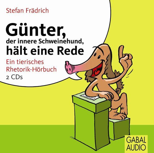 Günter, der innere Schweinehund, hält eine Rede - Coverbild