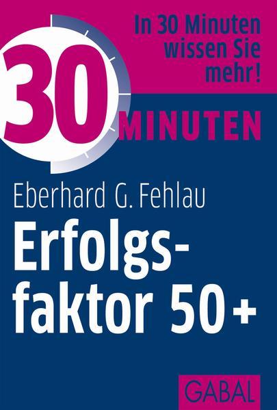 30 Minuten Erfolgsfaktor 50+ - Coverbild