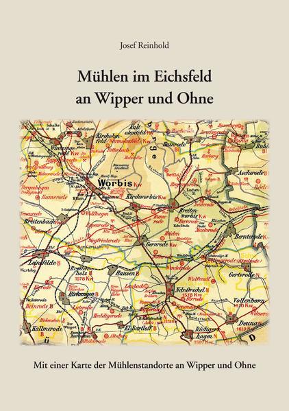 Mühlen im Eichsfeld an Wipper und Ohne - Coverbild
