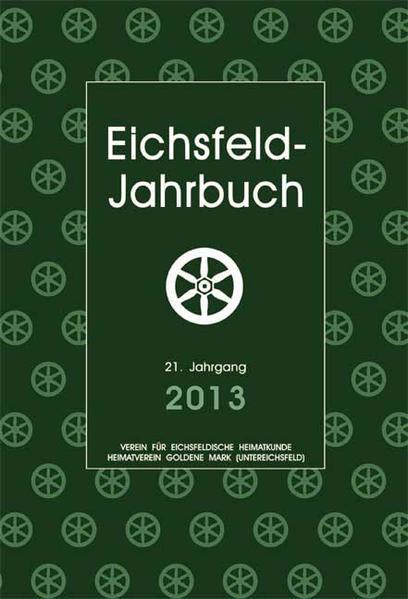 Eichsfeld-Jahrbuch, 21. Jg. 2013 - Coverbild