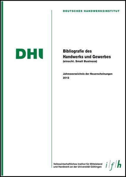 Bibliografie des Handwerks und Gewerbes 2012 (Einschließlich Small Business) - Coverbild