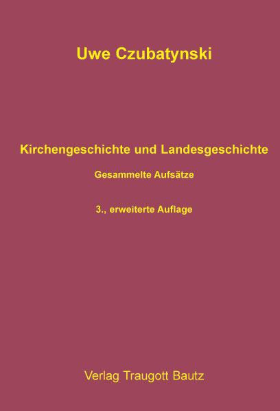 Kirchengeschichte und Landesgeschichte PDF Jetzt Herunterladen