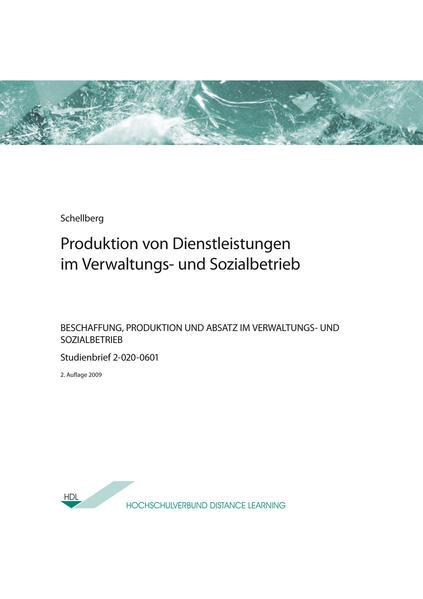 Produktion von Dienstleistungen im Verwaltungs- und Sozialbetrieb - Coverbild