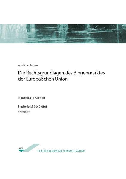 Die Rechtsgrundlagen des Binnenmarktes der Europäischen Union - Coverbild