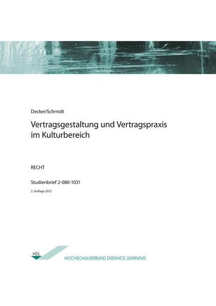 Vertragsgestaltung und Vertragspraxis im Kulturbereich - Coverbild