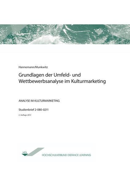 Grundlagen der Umfeld- und Wettbewerbsanalyse im Kulturmarketing - Coverbild