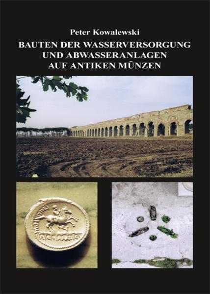 Bauten der Wasserversorgung und Abwasseranlagen auf antiken Münzen - Coverbild