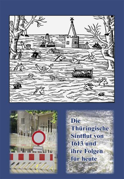Die Thüringische Sintflut von 1613 und Ihre Folgen für heute - Coverbild