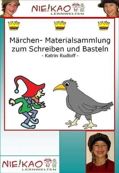 Märchen- Materialsammlung zum Schreiben und Basteln - Coverbild