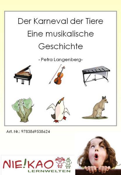 Der Karneval der Tiere - Eine musikalische Geschichte - Coverbild